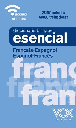 DICCIONARIO ESENCIAL  FRANCES - ESPAÑOL - FRANCES