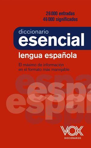 DICCIONARIO ESENCIAL DE LA LENGUA ESPAÑOLA VOX
