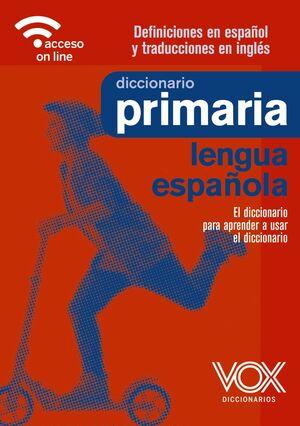 DICCIONARIO PRIMARIA LENGUA ESPAÑOLA VOX 2021