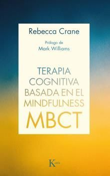 TERAPIA COGNITIVA BASADA EN EL MINDFULNESS (MBCT)
