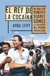 REY DE LA COCAÍNA