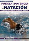 INVESTIGACIONES EN FUERZA Y POTENCIA EN NATACION
