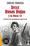 TRECE ROSAS ROJAS Y LA ROSA CATORCE
