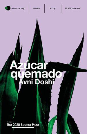 AZÚCAR QUEMADO. FINALISTA BOOKER 2020