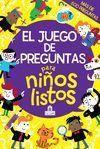 EL JUEGO DE PREGUNTAS PARA NIÑOS LISTOS
