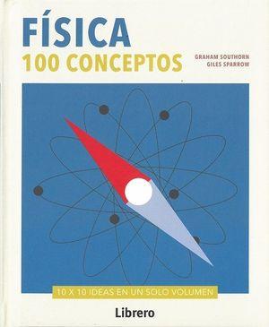 FISICA. 100 CONCEPTOS