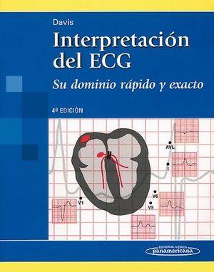 INTERPRETACION DEL ECG. SU DOMINIO RAPIDO Y EXACTO