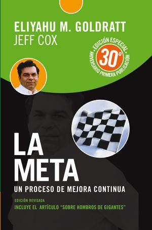 LA META - EDICION ANIVERSARIO. REVISADA