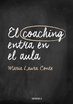 EL COACHING ENTRA EN EL AULA