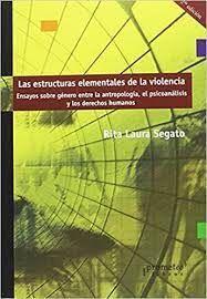 LAS ESTRUCTURAS ELEMENTALES DE LA VIOLENCIA