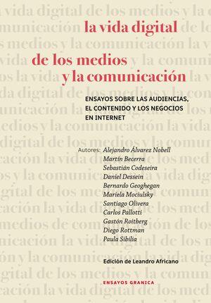 LA VIDA DIGITAL DE LOS MEDIOS Y LA COMUNICACIÓN